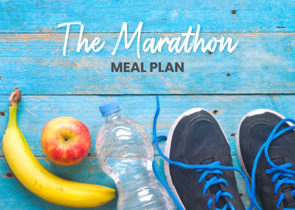 Marathon Meal Plan