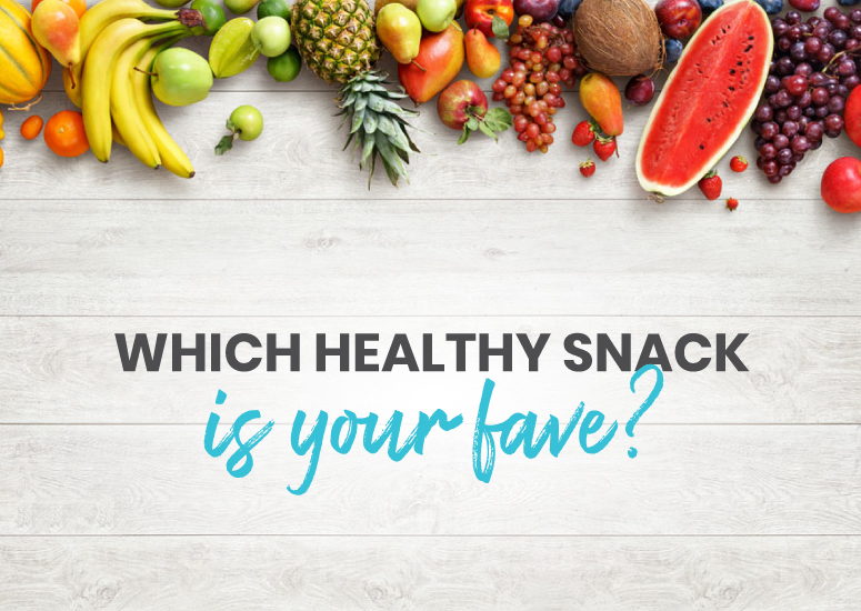 Which healthy snack is your fave?