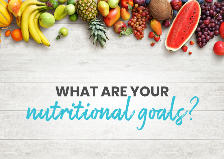 What are your nutritional goals?